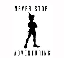 Never Stop Adventuring by SaraMarie