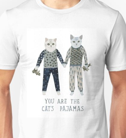 You are the Cat's Pajamas Unisex T-Shirt