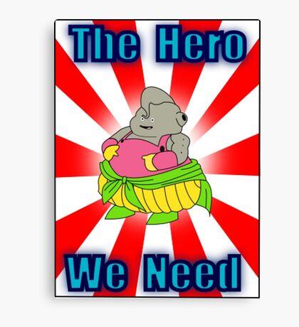 "Dumplin: ""The Hero We Need"" Canvas Print"
