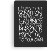 Love Is That Condition Canvas Print