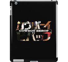 cowboy bebop logo faye jet spike ed anime manga shirt iPad Case/Skin