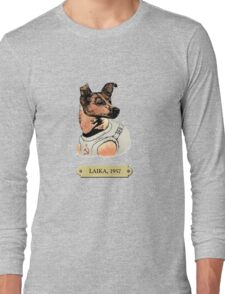 Laika: First animal in space orbit Long Sleeve T-Shirt