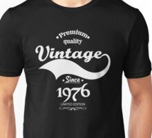 Premium Quality Vintage Since 1976 Limited Edition Unisex T-Shirt