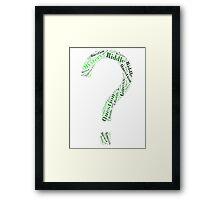 Riddler Wordart Framed Print