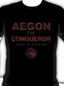 Aegon the Conqueror T-Shirt
