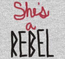 She's A Rebel by Sarah Haluska