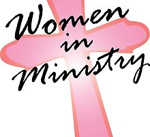 Women in Ministry by SandraWidner