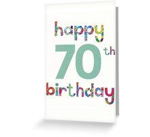 Happy 70th Birthday Greeting Card