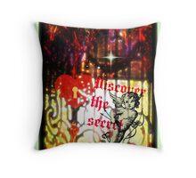 discover the secret Throw Pillow