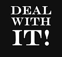 DEAL WITH IT Hoodie