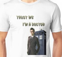 "Doctor Who ""Trust me I'm a doctor""-shirt Unisex T-Shirt"