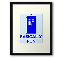 Basically, Run Framed Print
