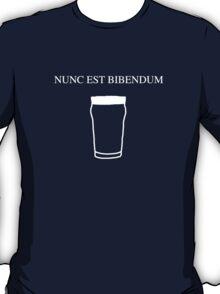 Nunc est bibendum - (Now is the time to drink) Latin T shirt T-Shirt