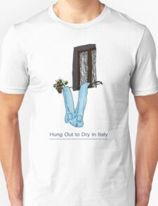 Hung out to dry in Italy Unisex T-Shirt