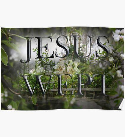 JESUS WEPT 2 Poster