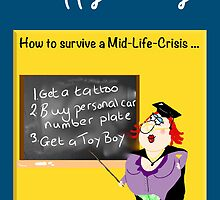 Funny Birthday card - How to survive a midlife crisis for a woman by LeahG Artist