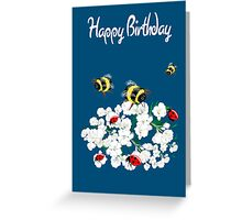 Happy Birthday Card - Nature art - bees and flowers Greeting Card