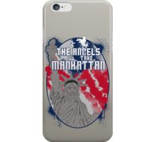 the angels take Manhattan iPhone Case/Skin