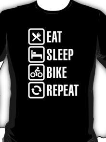 Eat, sleep, bike, repeat T-Shirt