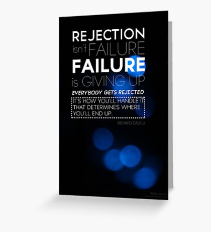 Rejection Isn't Failure Greeting Card