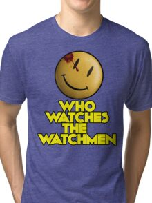 Who Watches The Watchmen Tri-blend T-Shirt