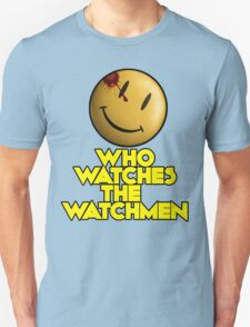 Who Watches The Watchmen T-Shirt