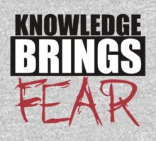 Knowledge Brings Fear Kids Clothes