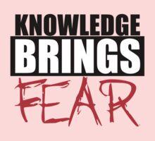 Knowledge Brings Fear One Piece - Long Sleeve