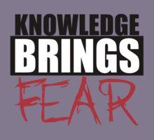 Knowledge Brings Fear Kids Tee