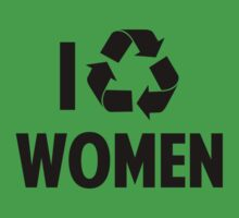I Recycle Women by BrightDesign