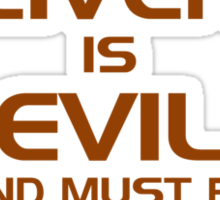 The Liver Is Evil And Must Be Punished Sticker