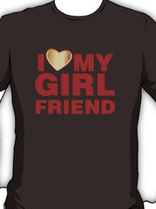 I Love My Girlfriend Gold Valentines Day T-Shirt
