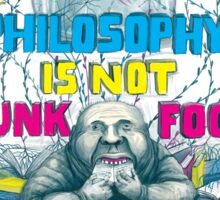 Philosophy is not a junk food Sticker
