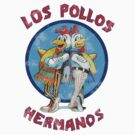 Los Pollos Hermanos Breaking Bad by RudieSeventyOne
