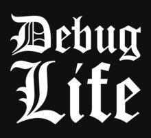 Debug Life - Thug Life Parody for Programmers by ramiro