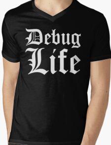 Debug Life - Thug Life Parody for Programmers Mens V-Neck T-Shirt