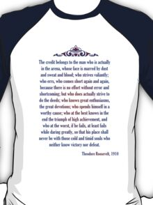 Man in the Arena - Teddy Roosevelt T-Shirt