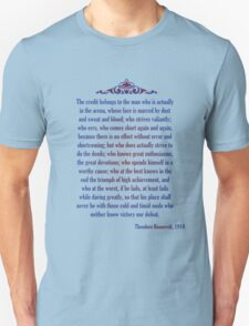 Man in the Arena - Teddy Roosevelt Unisex T-Shirt