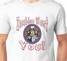 Zombies Want You! Unisex T-Shirt