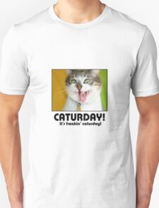 Caturday! Unisex T-Shirt