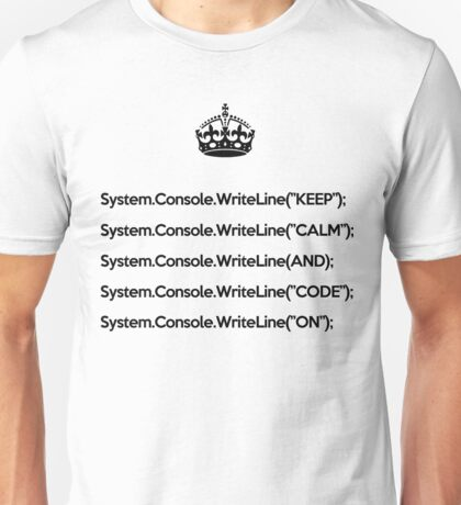Keep Calm And Carry On - C#- Black Unisex T-Shirt