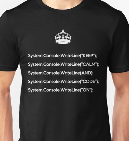 Keep Calm And Carry On - C# - White Unisex T-Shirt