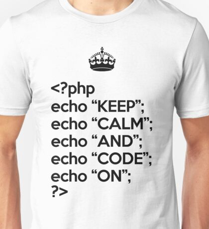 Keep Calm And Code On - PHP - Black Unisex T-Shirt