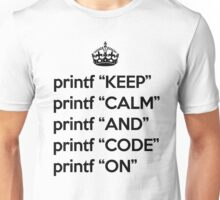 Keep Calm And Code On - Ruby - printf - Black Unisex T-Shirt