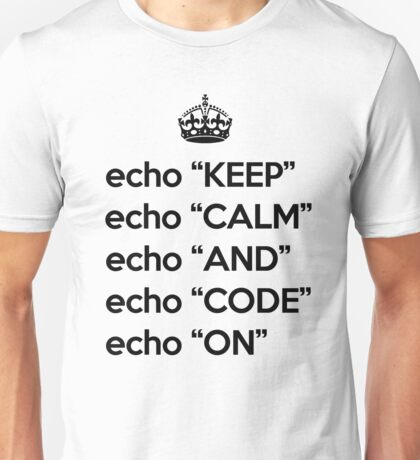 Keep Calm And Code On - Shell Script - Black Unisex T-Shirt