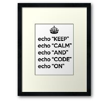 Keep Calm And Code On - Shell Script - Black Framed Print