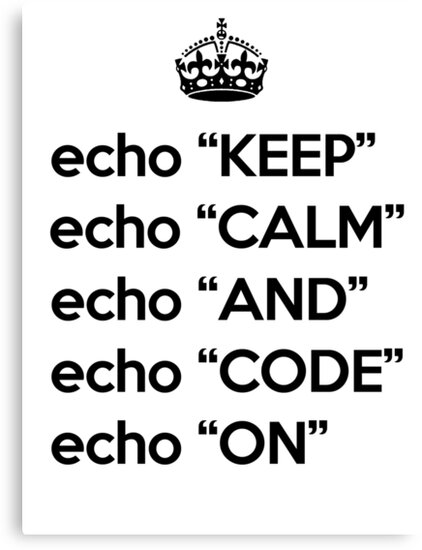 Keep Calm And Code On - Shell Script - Black by VladTeppi