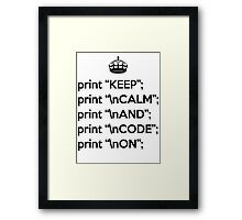 Keep Calm And Code On - Perl - \n front - Black Framed Print