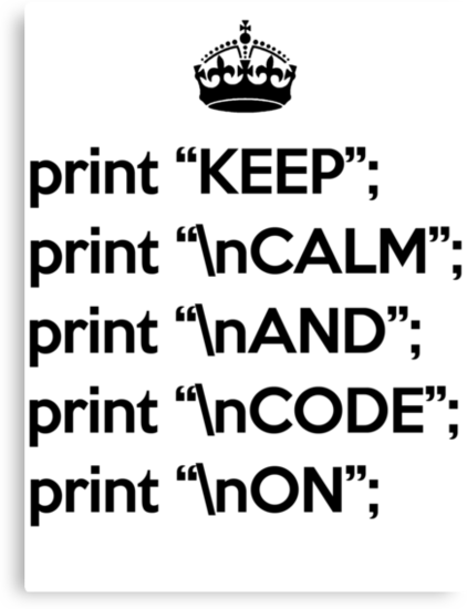 Keep Calm And Code On - Perl - \n front - Black by VladTeppi