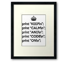 Keep Calm And Code On - Perl - \n back - Black Framed Print